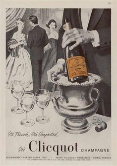 Veuve Cliquot ad (vintage) Old School Champagne Quotes, Vintage Champagne, Champagne Cocktail, Sparkling Wine, Champagne Images, Retro Poster, Vintage Posters, Don Perignon, Wine Advertising