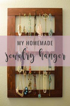 My Homemade Jewelry Hanger
