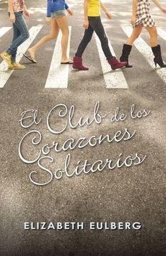 El club de los corazones solitarios (El club de los corazones solitarios, #1)