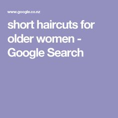 short haircuts for older women - Google Search