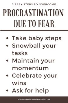 Do you procrastinate due to fear? Here are 5 easy steps to overcome procrastination due to fear. Take baby steps, snowball your tasks, maintain your momentum, celebrate your wins and ask for help. Mind Reading Tricks, Find Your Why, Understanding Anxiety, How To Stop Procrastinating, Time Management Tips, Ask For Help, Baby Steps, Mindfulness Meditation, Positive Attitude