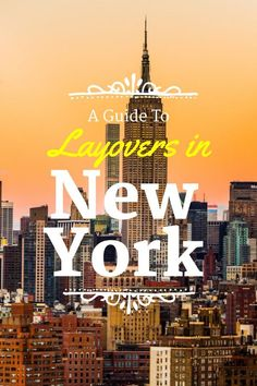 How To Spend A Layover In New York City: make the most of your time in the Big Apple with this jam packed itinerary.