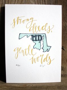 """Definitely getting this - """"Strong deeds, gentle words"""" is the state motto, loosely translated from original Italian - Fatti maschii, parole femine) which directly translates to """"manly deeds, womanly words"""".  #Maryland"""