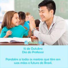 Professores parabéns pela linda profissão, Feliz dia Do Professor!
