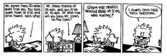 Calvin catches the trick question :)