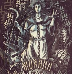 Morana. Slavic goddess of death.
