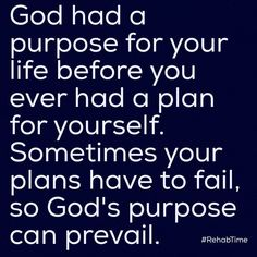 My testimony! All my plans failed. BUT God's purpose is so completely My personality. Religious Quotes, Spiritual Quotes, Christian Life, Christian Quotes, Bible Scriptures, Bible Quotes, Faith Quotes, Me Quotes, Gods Love