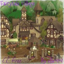 Fairytale Village - CC Free by elle0808 - The Exchange - Community - The Sims 3