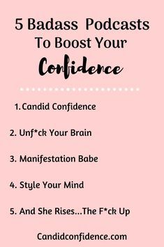 5 Badass Podcasts To Boost Your Confidence - health and wellness Building Self Confidence, Self Confidence Tips, Confidence Boost, Self Development Books, Development Quotes, Personal Development, Max Lucado, Coaching, Self Motivation