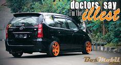 Modifikasi Toyota Avanza : Doctors Say Im The illest #infomodifikasi #bosmobil