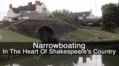 The inland waterways of Great Britain, once the mainstay of the industrial transport system, have today become the treasured part of the nation's heritage. In The Heart, Shakespeare, Great Britain, Documentary, Country, Rural Area, The Documentary, Documentaries, Country Music