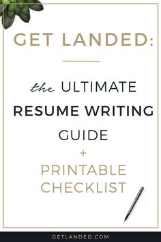 All the best resume writing tips in one place.  The ultimate resume writing guide and free printable checklist.