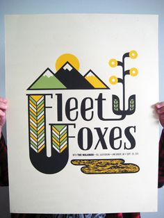 Fleet Foxes - Gig Poster this belongs on my wall