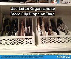 Closets and Drawers Organization - Use Letter Organizers to Store Flip Flops or Flats