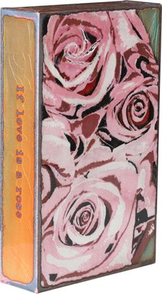 """#154: Bountiful Love """"If love is a rose, I have found my bouquet."""" -Robert Burns ($110)"""