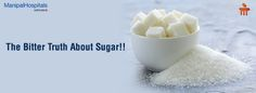 The Bitter Truth About Sugar! #ManipalHospitals