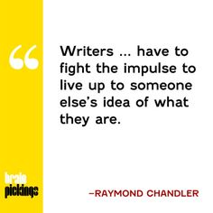Fight the impulse to live up to someone else's idea of what you are. Writing Resources, Writing A Book, Writing Tips, Writing Prompts, Writing Folders, Excellence Quotes, Writing Motivation, I Am A Writer, Writer Quotes