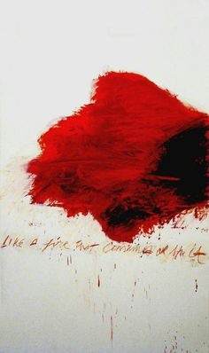 Cy Twombly. Like a fire that consumes all before it. 1978