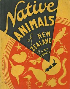 Native Animals Of New Zealand by AWB Powell has a number of marine species included. The black line drawings are very detailed and useful for identification. The short descriptions include common, scientific and Maori names. Special Education Schedule, Baden Powell, State Of Arizona, Kiwiana, The Good Old Days, What Is Like, Line Drawing, Book Design, Vintage Posters