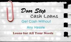 Doorstep cash loans can be availed to deal with any short term financial crisis and gives you money for your all expenses need with no hassle. www.blogspot.co.uk/2015/01/useful-advice-to-think-about-before.html