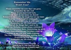 ` Missing My Love, Love You All, Let It Be, Feelings And Emotions, Thoughts And Feelings, Poem About Death, Please Remember Me, Angels In Heaven, Love Always