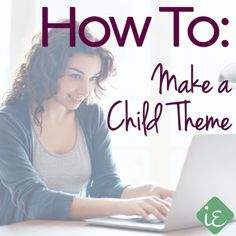 How to Make a Child Theme - Instant Entity
