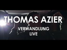 Thomas Azier - Verwandlung - [ Live in Paris ]