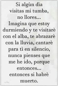 Positive Phrases, Motivational Phrases, Spanish Inspirational Quotes, Spanish Quotes, Grief Poems, Heaven Quotes, Mother Quotes, Love Messages, Wise Words