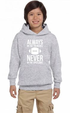 always in the trenches never in the spotlight funny Youth Hoodie