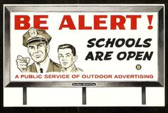 1950's BILLBOARD Be Alert! Scools Are Open OUTDOOR ADVERTISING Public Service PC