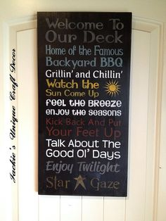 Welcome to Our Deck Sign by JackieEdwardscrafts on Etsy, $37.50