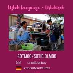 "Uzbek ""to sell/to buy"" ; Language, Stuff To Buy, Things To Sell, Languages, Language Arts"