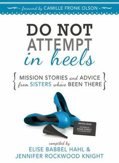 Although this is a book for Sister Missionaries by Sister Missionaries... EVERYONE can enjoy the personal stories shared within.  You will l...