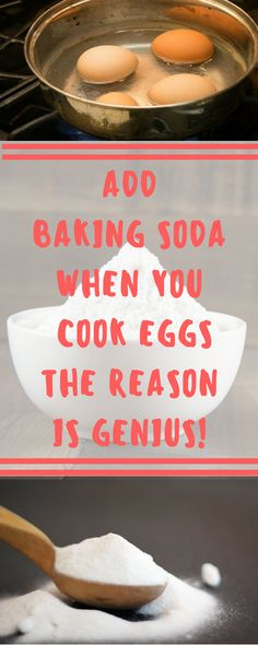 ADD BAKING SODA WHEN YOU COOK EGGS –THE REASON IS GENIUS!