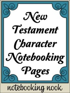 FREE New and OldTestament Character Notebooking Pages