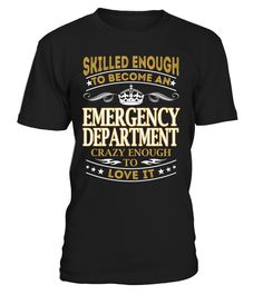 Emergency Department - Skilled Enough To Become #EmergencyDepartment