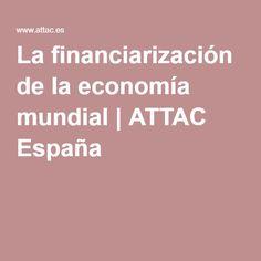 La financiarización de la economía mundial | ATTAC España