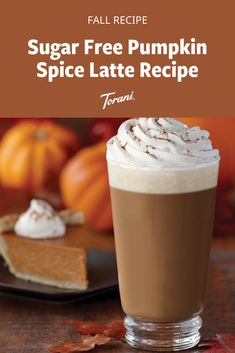 This sugar free pumpkin spice latte is perfect for the fall season. This pumpkin spice latte is made with Torani syrups and is easy to make at home. Grab our full pumpkin spice latte recipe here! Pumpkin Drinks, Pumpkin Smoothie, Pumpkin Dessert, Pumpkin Spiced Latte Recipe, Pumpkin Spice Syrup, Pumpkin Recipes, Fall Dessert Recipes, Fall Recipes, Sugar Free Pumpkin Pie