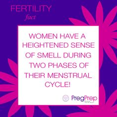 """Women have a heightened sense of smell during two phases of their menstrual cycle - ovulation and luteal phase. According to #ScientificAmerican, many researchers believe that the """"hormone levels in a woman's body influence her senses and preferences in a way that promotes reproduction."""" #PregPrep #FertilityFriday #fertilityfact #smell #menstrualcycle #period #ttc"""