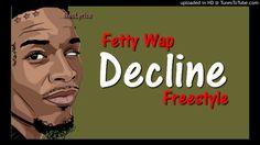Fetty Wap - Decline Freestyle [Audio] | HD