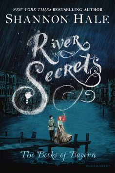 New cover for River Secrets by Shannon Hale
