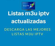 26 Ideas De Iptv Listas M3u En 2021 Señal De Television Aplicaciones Para Smart Tv Smart Tv