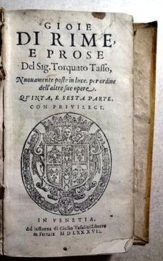 1586 Gioie Di Rime E Prose Del Sig. Torquato Tasso : Lot 1118