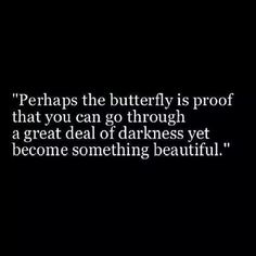 The Butterfly is proof -w