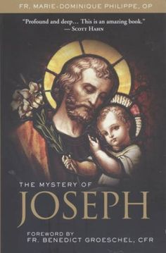 The Mystery of Joseph by Fr. Benedict Groschel