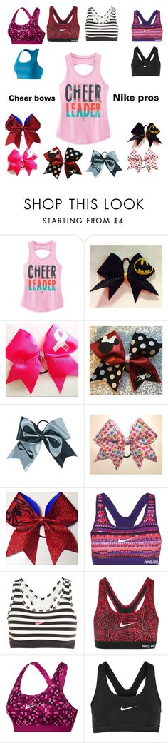 """""""cheer bows and nike pros"""" by grumpy-cat-lover ❤ liked on Polyvore featuring NIKE"""