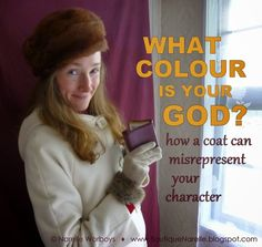 How can a coat misrepresent your character? Click the link to find out! (Hint: it's NOT about 'bad guys wear black hats and good guys wear white hats') http://boutiquenarelle.blogspot.co.nz/2014/07/what-colour-is-your-god-how-coat-can.html colors and character; spring palette; what season are you?