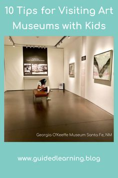 How to involve kids in planning a visit to an art museum. Tips for visiting art museums at www.guidedlearning.blog Learn Art, Make Art, In Plan, How To Plan, O Keeffe, Science Museum, Natural History, Museums, Art Lessons