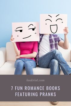 Pranking your love interest can be a lot of fun. book lists | romance books | fun romance books