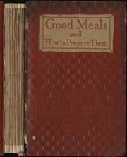 book_of_good_meals_and_how_to_prepare_them_ : Good Housekeeping Institute : Free Download & Streaming : Internet Archive
